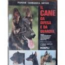 Il cane da difesa e da guardia