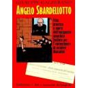 Angelo Bardellotto, anarchico fucilato per l'intenzione di uccidere Mussolini