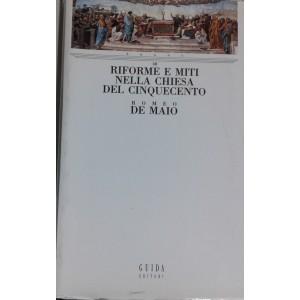 Riforme e miti nella chiesa del Cinquecento