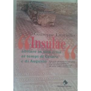"""""""Insulae"""" abitare in una città ai tempi di Cesare e di Augusto"""