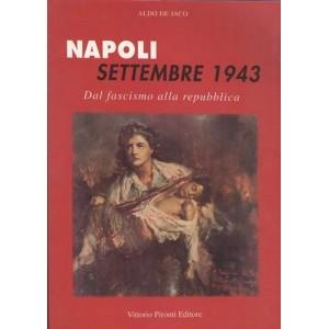 Napoli Settembre 1943 dal fascismo alla repubblica