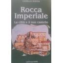 Rocca Imperiale, la città e il suo castello
