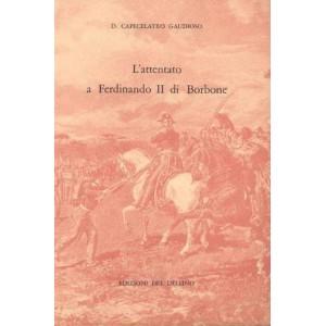 L'attentato a Ferdinando II di Borbone