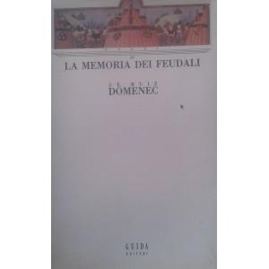 La memoria dei feudali