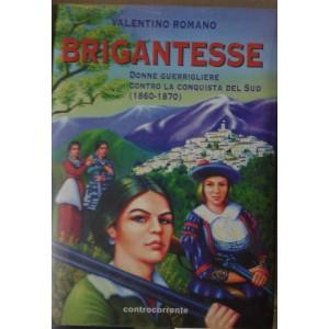 Brigantesse, Valentino Romano