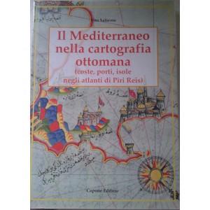 Il Mediterraneo nella cartografia ottomana