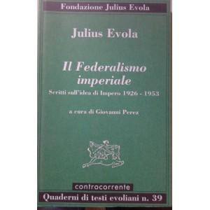 Evola, federalismo imperiale