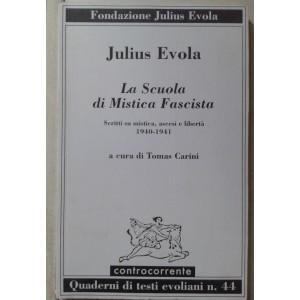 Evola, la scuola di mistica fascista