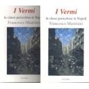 I Vermi di Francesco Mastriani