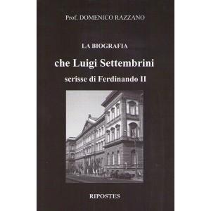 Luigi Settembrini e la biografia di Ferdinando II