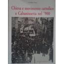 Chiesa e movimento cattolico a Caltanissetta nel '900