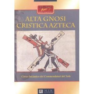 Alta gnosi cristica azteca