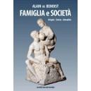 De Benoist, Famiglia e società