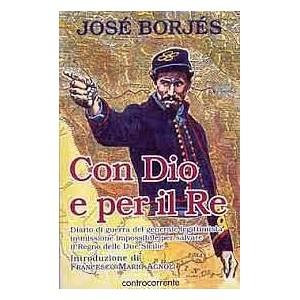 Josè Borjes, Con Dio e per il Re