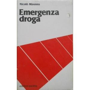Mirenna, Emergenza droga