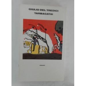 Giulio Del Tredici, Tarbagatai